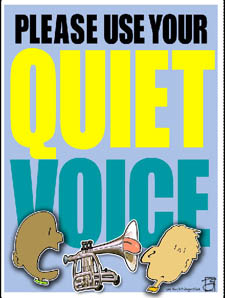 Use Your Quiet Voice Poster 48 x 36Quiet Voice Clipart